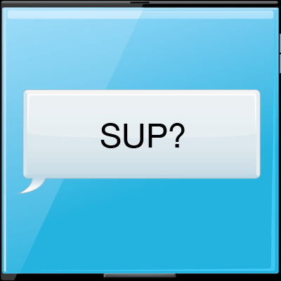 What does SUP? mean